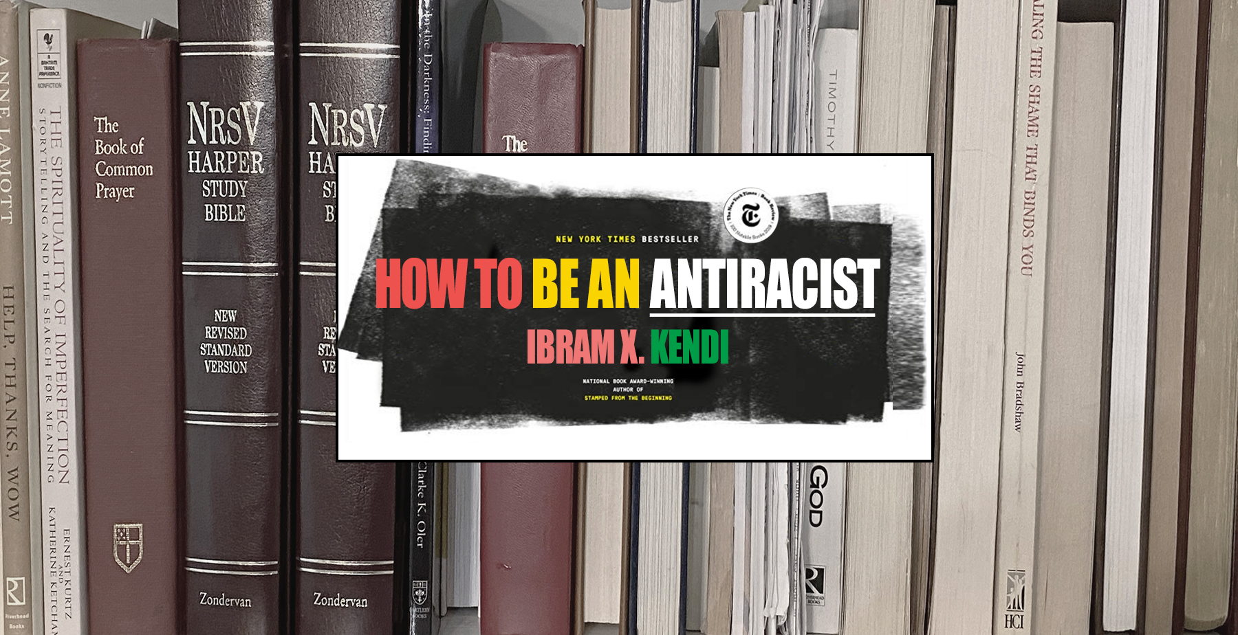 """How To Be An Antiracist"" Blog"